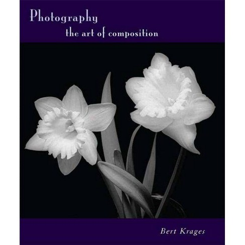 Photography - by  Bert Krages (Paperback) - image 1 of 1