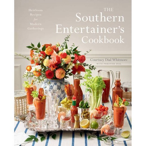 The Southern Entertainer's Cookbook - by  Courtney Whitmore (Hardcover) - image 1 of 1