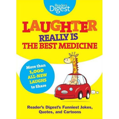 Laughter Really Is the Best Medicine - (Laughter Medicine) by  Editors of Reader's Digest (Paperback) - image 1 of 1