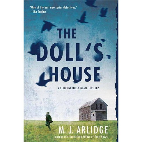 The Doll's House ( Detective Helen Grace) (Paperback) by M. J. Arlidge - image 1 of 1