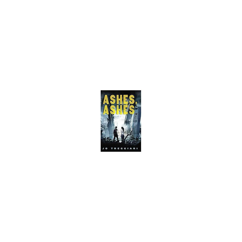 Ashes, Ashes - by Jo Treggiari (Paperback)