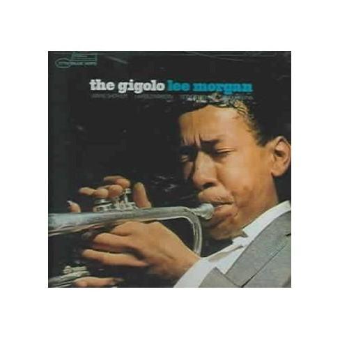 Lee Morgan - Gigolo (Bonus Track) (Remaster) (CD) - image 1 of 1