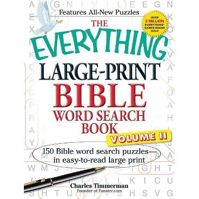 The Everything Large-Print Bible Word Search Book, Volume II - (Everything(r))Large Print by Charles Timmerman (Paperback)