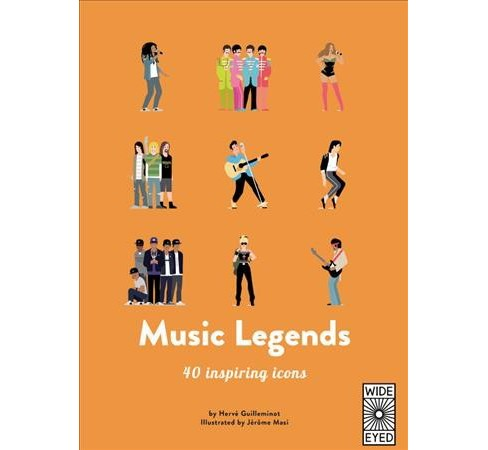 Music Legends -  (40 Inspiring Icons) by Hervu00e9 Guilleminot (Hardcover) - image 1 of 1