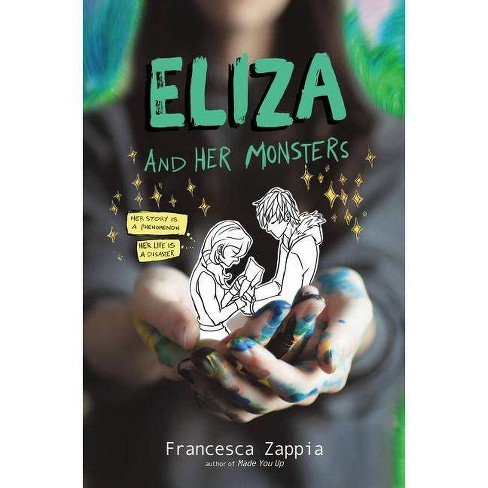 Eliza and Her Monsters - by  Francesca Zappia (Hardcover) - image 1 of 1