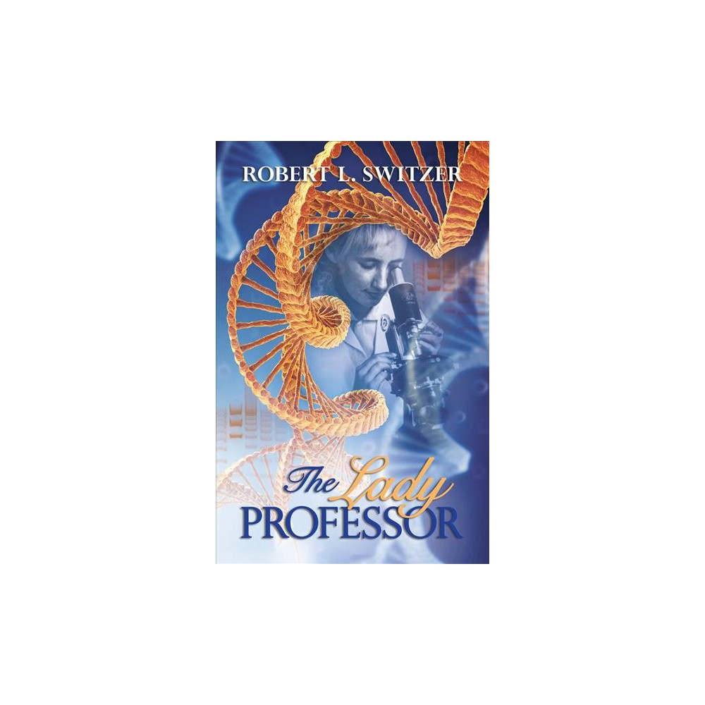 Lady Professor (Paperback) (Robert L. Switzer)