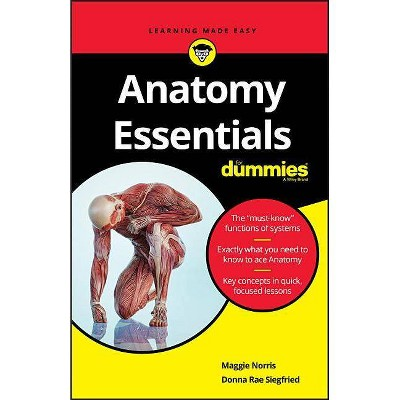 Anatomy Essentials For Dummies - by  Maggie Norris (Paperback)
