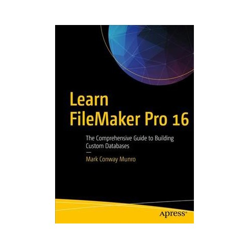 Learn Filemaker Pro 16 The Comprehensive Guide To Target