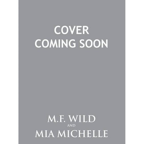 Misadventures of a Valedictorian - by  M F Wild & Mia Michelle (Hardcover) - image 1 of 1