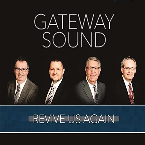 Gateway Sound - Revive Us Again (CD) - image 1 of 1