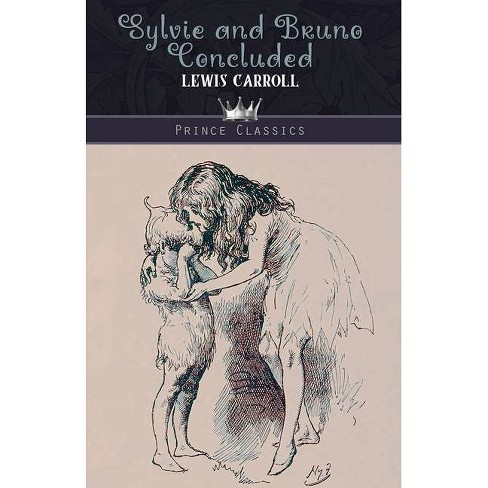 Sylvie and Bruno Concluded - by  Lewis Carroll (Paperback) - image 1 of 1
