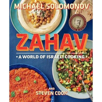Zahav - by  Michael Solomonov & Steven Cook (Hardcover)