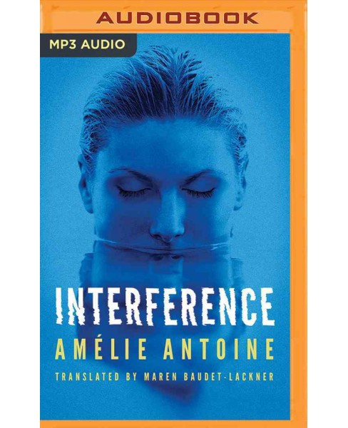 Interference (MP3-CD) (Amu00e9lie Antoine) - image 1 of 1