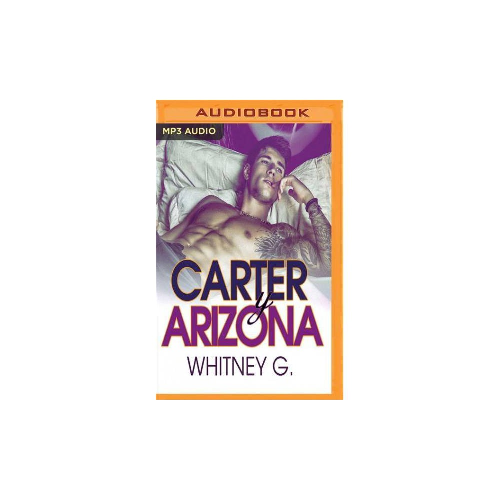 Carter y Arizona - by Whitney G. (CD)