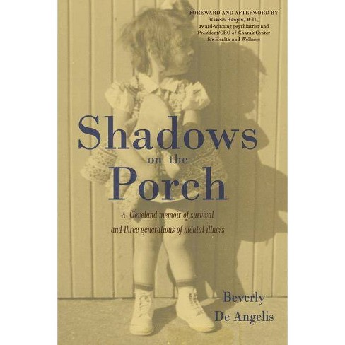 Shadows on the Porch - by  Beverly de Angelis (Paperback) - image 1 of 1