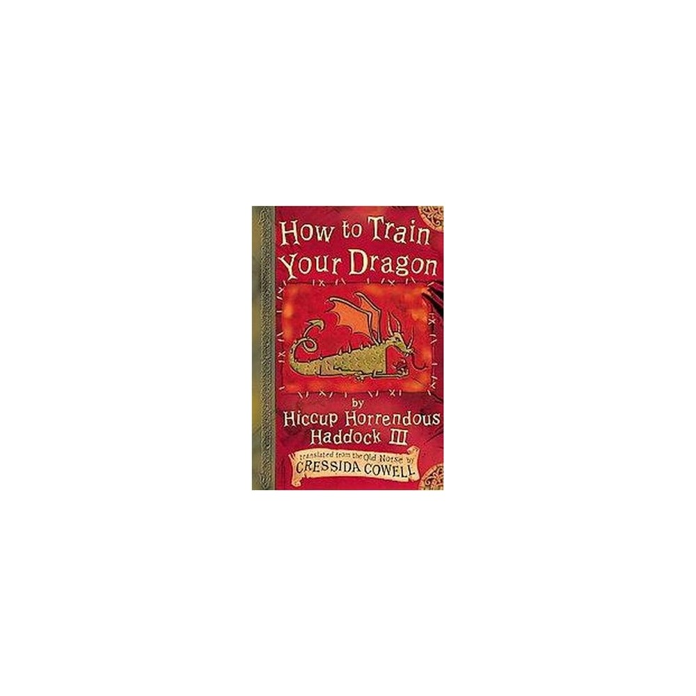 How to Train Your Dragon ( Hiccup Horrendous Haddock Iii) (Hardcover) by Cressida Cowell
