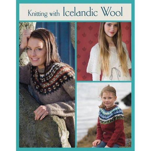 Knitting with Icelandic Wool - (Knit & Crochet) by  Vedis Jonsdottir (Hardcover) - image 1 of 1