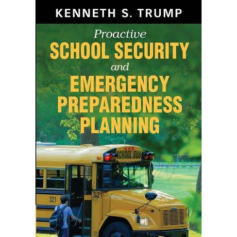 Proactive School Security and Emergency Preparedness Planning - by  Kenneth S Trump (Paperback) - image 1 of 1