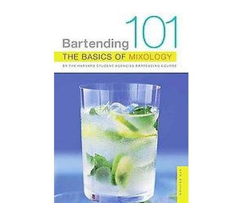 Bartending 101 : The Basics of Mixology (Paperback) - image 1 of 1