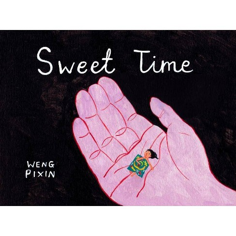 Sweet Time - by  Weng Pixin (Paperback) - image 1 of 1