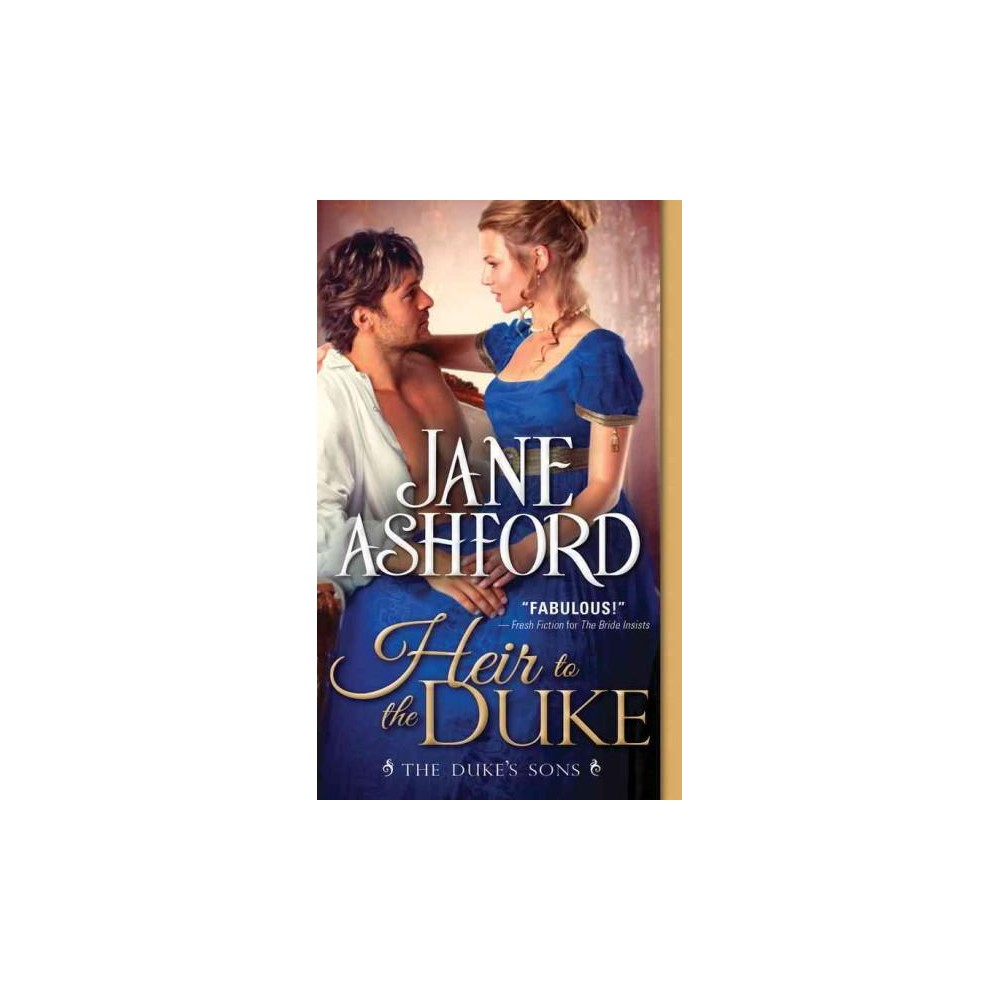 Heir to the Duke (Paperback) (Jane Ashford)
