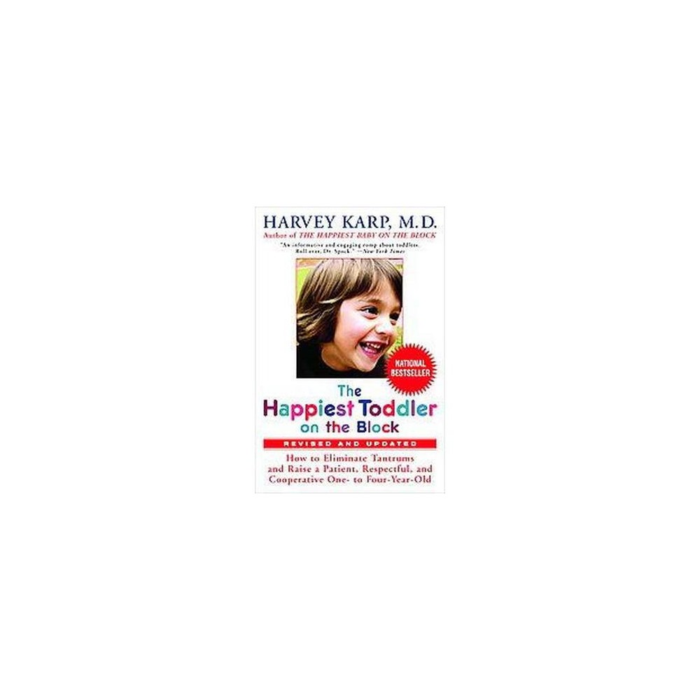 The Happiest Toddler on the Block (Revised) (Paperback) by Harvey Karp