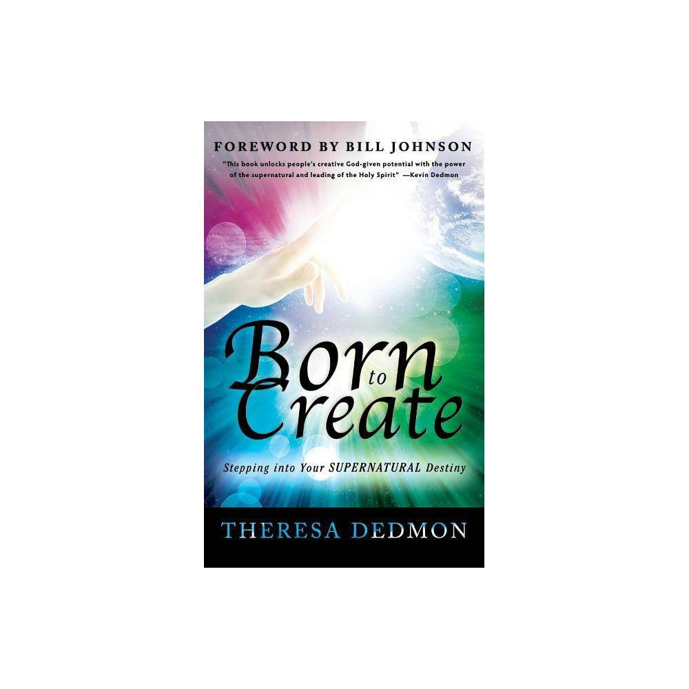 Born To Create By Theresa Dedmon Hardcover