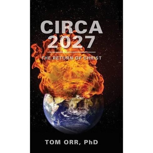 Circa 2027 - by  Thomas E Orr (Hardcover) - image 1 of 1