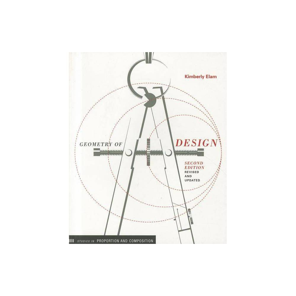 Geometry Of Design 2nd Edition By Kimberly Elam Paperback