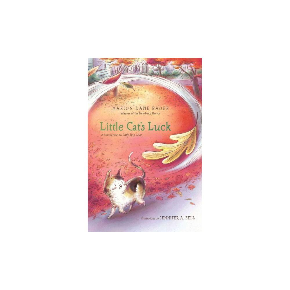 Little Cat's Luck (Reprint) (Paperback) (Marion Dane Bauer)