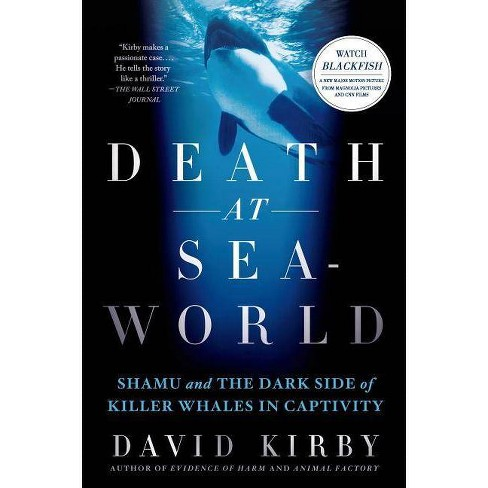 Death at Seaworld - by  David Kirby (Paperback) - image 1 of 1
