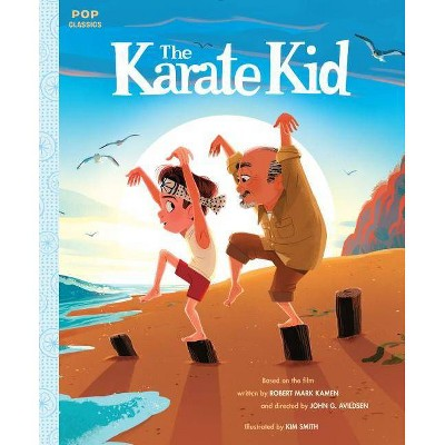 The Karate Kid - (Pop Classics) (Hardcover)