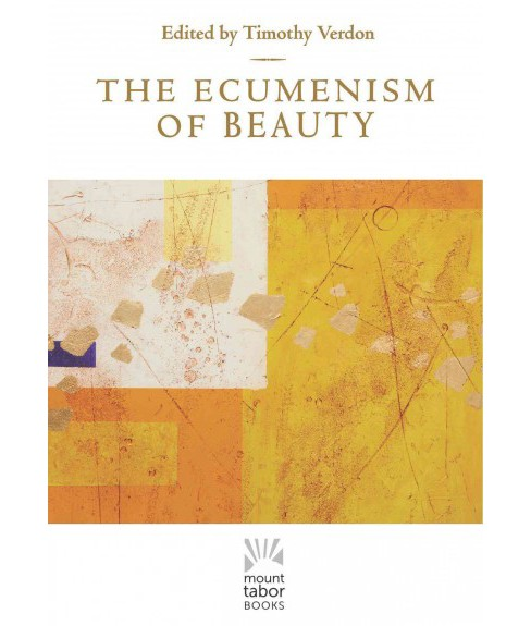 Ecumenism of Beauty (Hardcover) - image 1 of 1