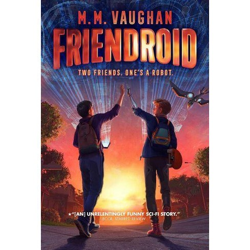 Friendroid - by  M M Vaughan (Paperback) - image 1 of 1
