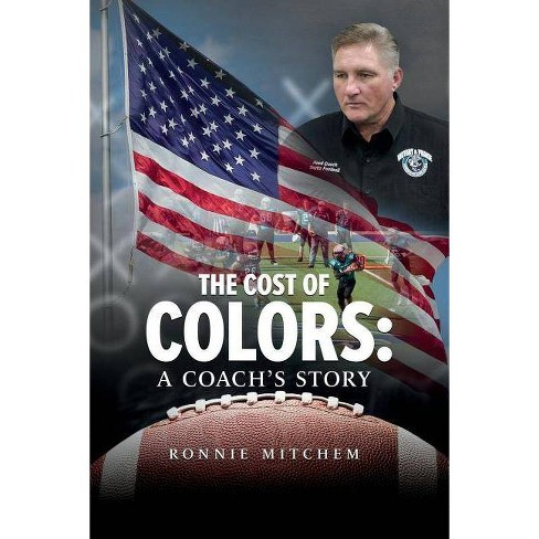 The Cost of Colors - by  Ronnie Mitchem (Paperback) - image 1 of 1