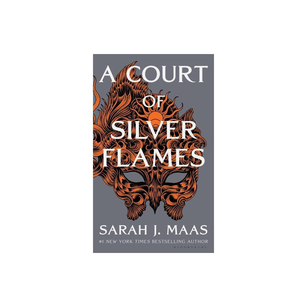 A Court Of Silver Flames Court Of Thorns And Roses By Sarah J Maas Hardcover