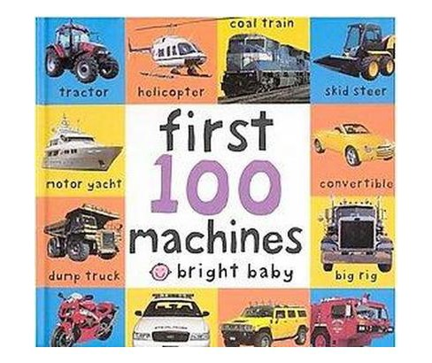 First 100 Machines (Hardcover) - image 1 of 1