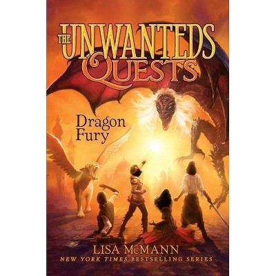 Dragon Fury, 7 - (Unwanteds Quests) by  Lisa McMann (Hardcover)