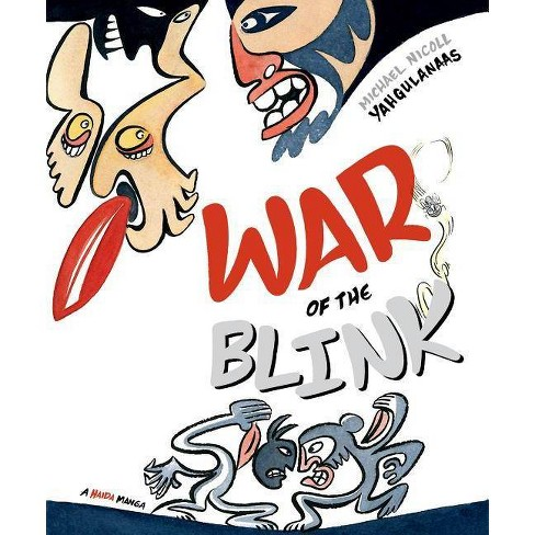 War of the Blink - (Haida Manga) by  Michael Nicoll Yahgulanaas (Hardcover) - image 1 of 1