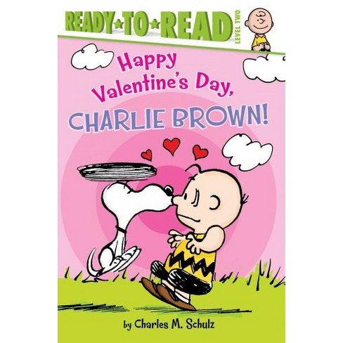 Happy Valentine's Day, Charlie Brown! - (Peanuts) by  Charles M Schulz (Paperback) - image 1 of 1
