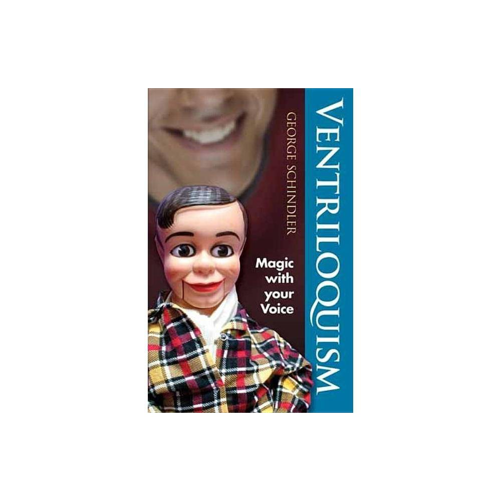 Ventriloquism Dover Magic Books By George Schindler Paperback