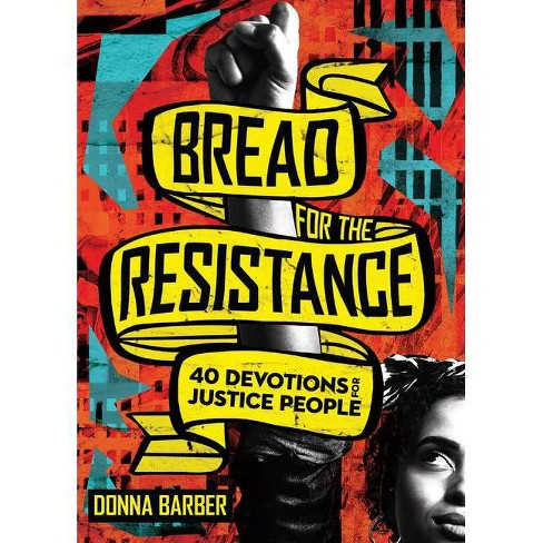 Bread for the Resistance - by  Donna Barber (Paperback) - image 1 of 1