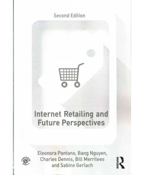 Internet Retailing and Future Perspectives (Paperback) (Eleonora Pantano) - image 1 of 1