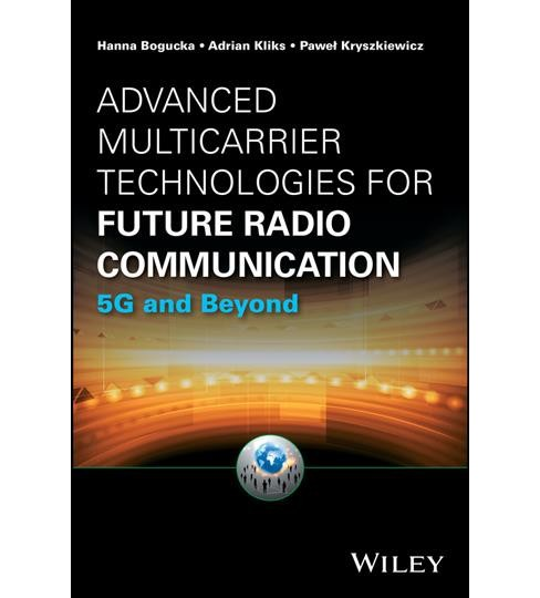 Advanced Multicarrier Technologies for Future Radio Communication : 5G and Beyond (Hardcover) (Hanna - image 1 of 1