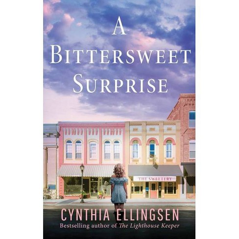 A Bittersweet Surprise - (Starlight Cove Novel) by  Cynthia Ellingsen (Paperback) - image 1 of 1