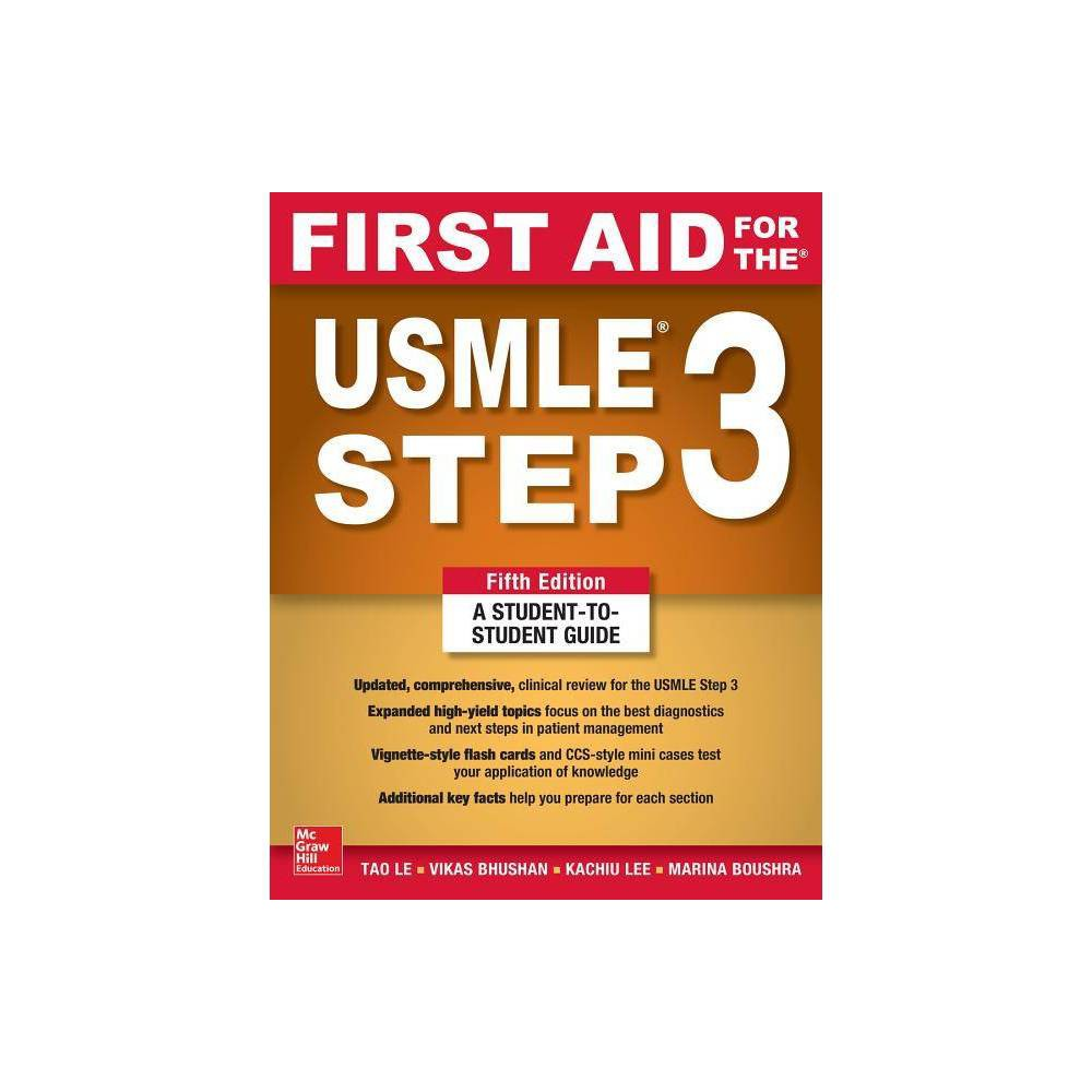 First Aid For The Usmle Step 3 Fifth Edition 5th Edition By Tao Le Vikas Bhushan Paperback