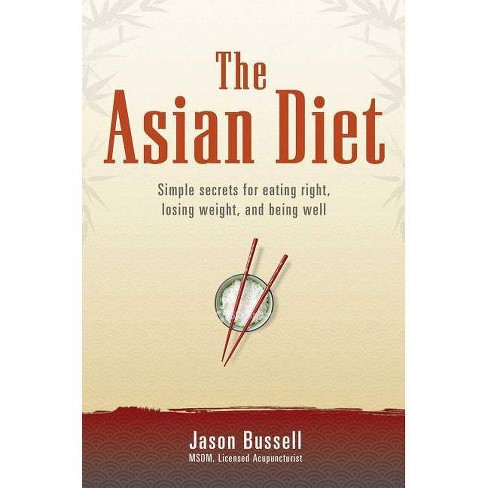 The Asian Diet - by  Jason Bussell (Paperback) - image 1 of 1