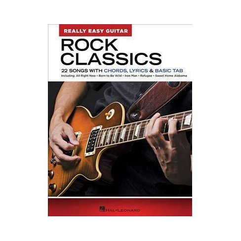 Rock Classics : 22 Songs With Chords, Lyrics & Basic Tab - (Paperback)