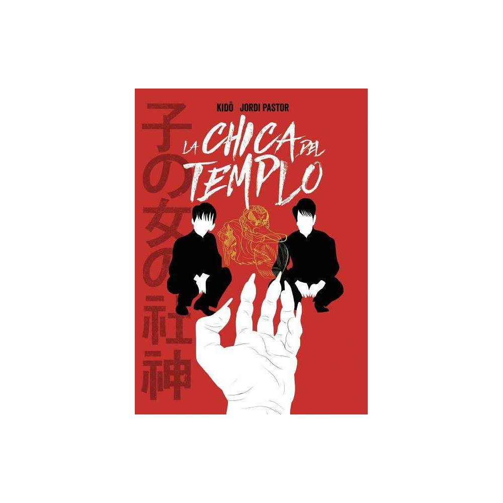 La Chica Del Templo By Jordi Pastor Paperback