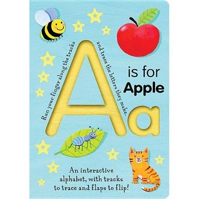 A is for Apple - by Georgie Birkett (Board Book)